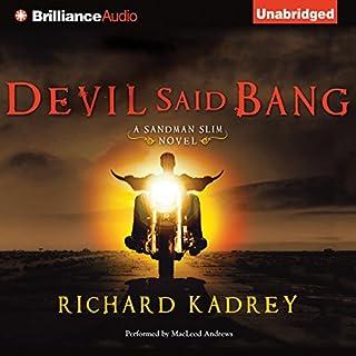 Devil Said Bang audiobook cover art