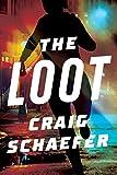The Loot (Charlie McCabe Thriller, 1, Band 1) - Craig Schaefer