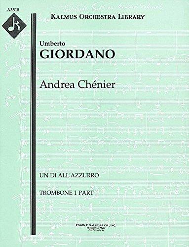 Andrea Chénier (Un di all'azzurro): Trombone 1 part (Qty 4) [A3518]