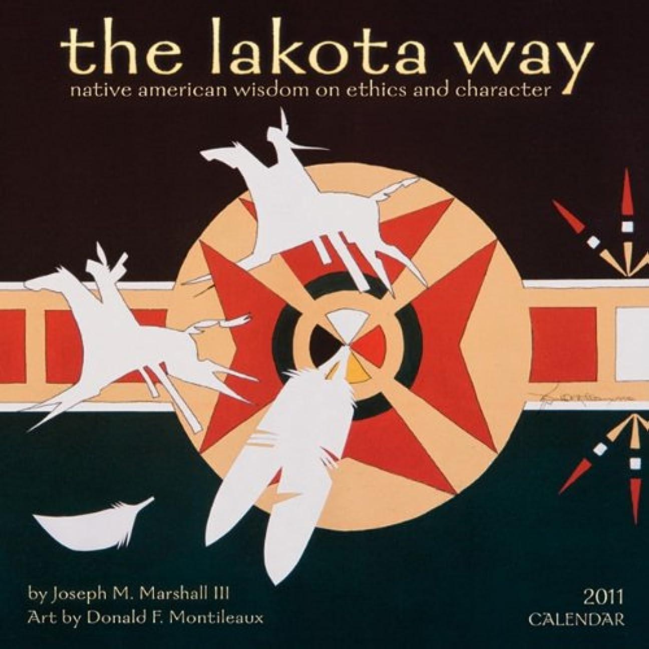 驚くべき証言ふくろうLakota Way 2011 Calendar: Native American Wisdom on Ethics and Character