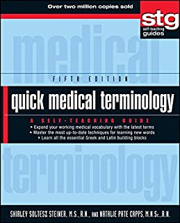 Quick Medical Terminology: A Self-Teaching Guide