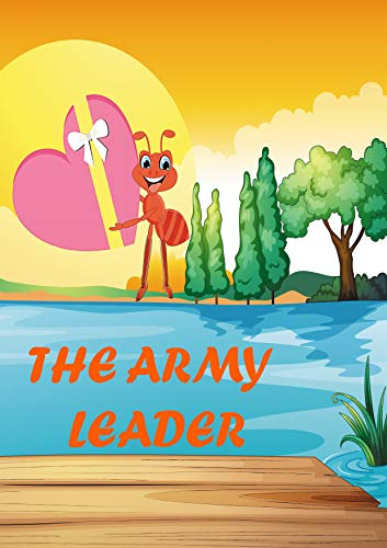 THE ARMY LEADER: Short story -Randa the Resolute Ant -If I fall, I will get back up again.- I only compare myself to myself.-Anything is possible. (English Edition)