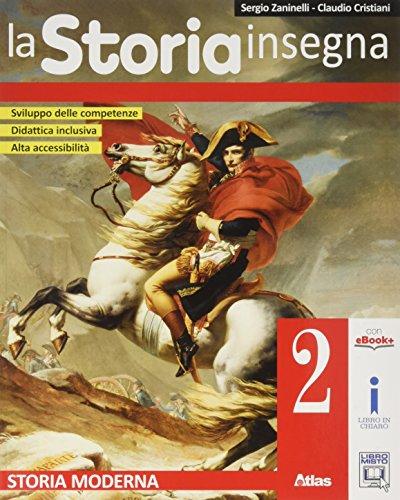 La storia insegna. Per la Scuola media. Storia moderna (Vol. 2)