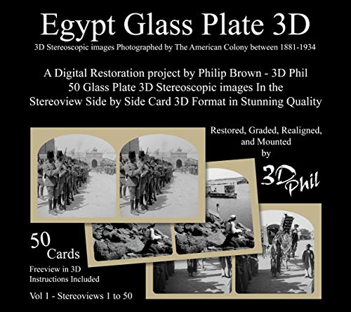 Egypt Glass Plate 3D Vol 1: 50 Digitally Restored Glass Plate 3D Stereoscopic images In the Stereoview Side by Side Card Format in Stunning Grade 1 Quality (English Edition)