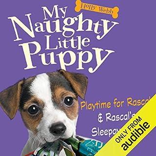 My Naughty Little Puppy: Playtime for Rascal & Rascal's Sleepover Fun copertina