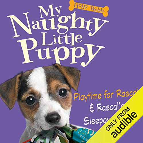 My Naughty Little Puppy: Playtime for Rascal & Rascal's Sleepover Fun copertina