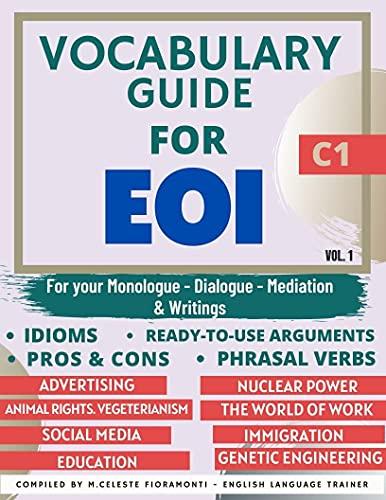 VOCABULARY GUIDE FOR EOI C1 (SERIE LIBROS PARA APROBAR LA EOI) (English Edition)