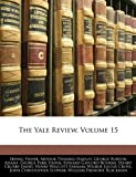 The Yale Review, Volume 15