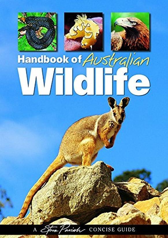 締め切り本物受け入れるHandbook of Australian Wildlife
