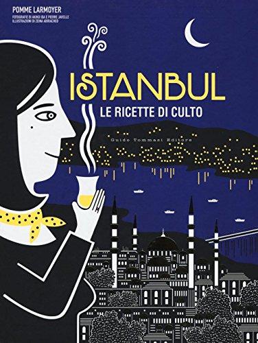 Istanbul. Le ricette di culto