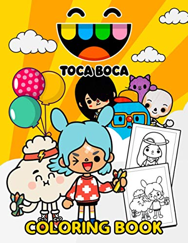 Toca Boca Coloring Book: A Coloring Book For Relaxing Which Provides Many Illustrations Of Toca Boca