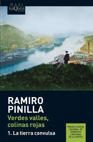 Verdes valles, colinas rojas 1. La tierra convulsa (Ramiro Pinilla)