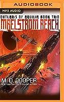 Maelstrom Reach (Outlaws of Aquilia)