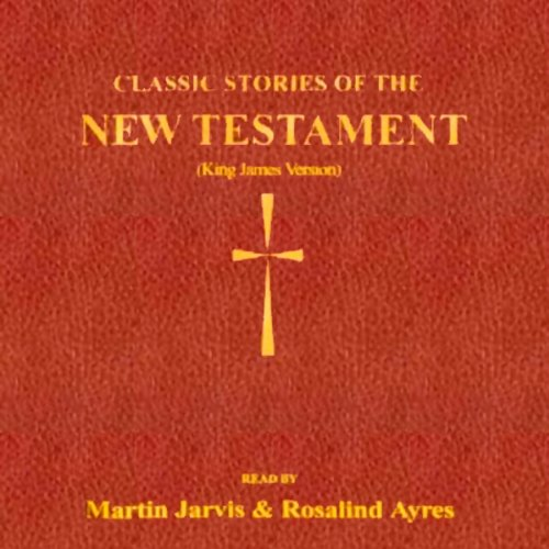 Classic Stories of the New Testament audiobook cover art