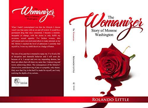 The Womanizer: Story of Monroe Washington (English Edition)