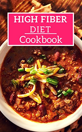 High Fiber Diet Cookbook Easy And Healthy High Fiber Recipes High Fiber Diet Recipes Book 1 Kindle Edition By Medows Lisa Cookbooks Food Wine Kindle Ebooks Amazon Com