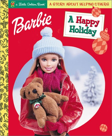 Barbie: A Happy Holiday (Barbie Golden Books)