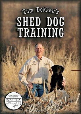 Tom Dokken's Shed Dog Training DVD | SA-DVD | Dog Hunting NEW