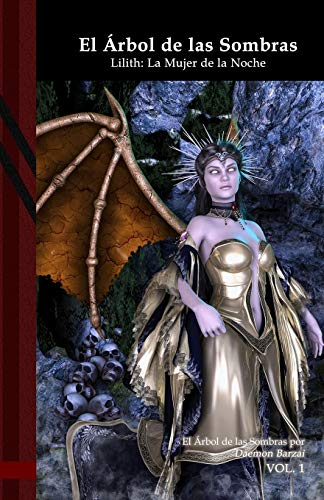 El Árbol de las Sombras - Lilith: La Mujer de la Noche: Black Edition