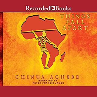 Things Fall Apart                   By:                                                                                                                                 Chinua Achebe                               Narrated by:                                                                                                                                 Peter Francis James                      Length: 6 hrs and 30 mins     1,971 ratings     Overall 4.1