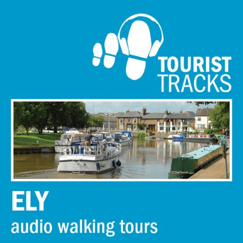 Tourist Tracks Ely MP3 Walking Tours cover art