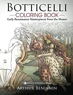 Botticelli Coloring Book: Early Renaissance Masterpieces from the Master