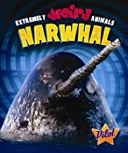 Narwhal (Extremely Weird Animals)