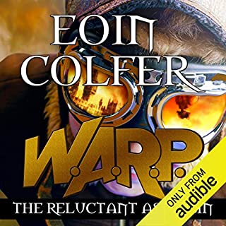 W. A. R. P. The Reluctant Assassin     W.A.R.P. Book 1              By:                                                                                                                                 Eoin Colfer                               Narrated by:                                                                                                                                 Maxwell Caulfield                      Length: 9 hrs and 29 mins     8 ratings     Overall 4.0