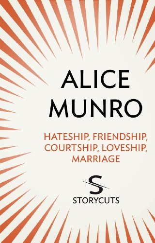 Hateship, Friendship, Courtship, Loveship, Marriage (Storycuts) (English Edition)