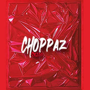 Choppaz