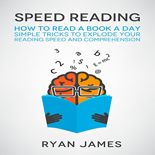 Speed Reading: How to Read a Book a Day audiobook cover art