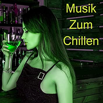 Musik Zum Chillen