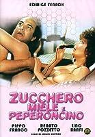 Zucchero, Miele E Peperoncino [Italian Edition]