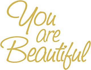 Hair Salon Spa Quote You are Beautiful Motivational Self-Esteem Quote Wall Decals Sticker for Mirror, Windows or Walls Decoration Decor #6083s 6x8 (Gold)