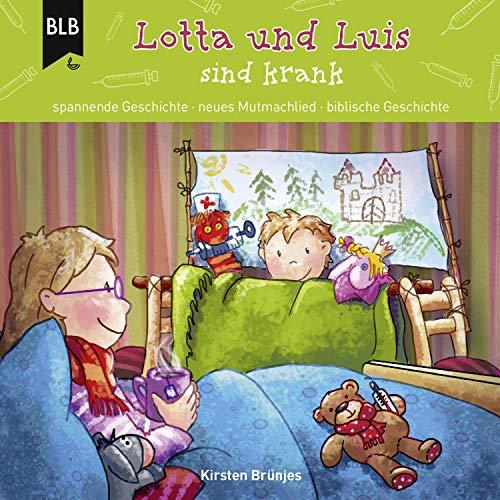 Lotta und Luis sind krank Titelbild