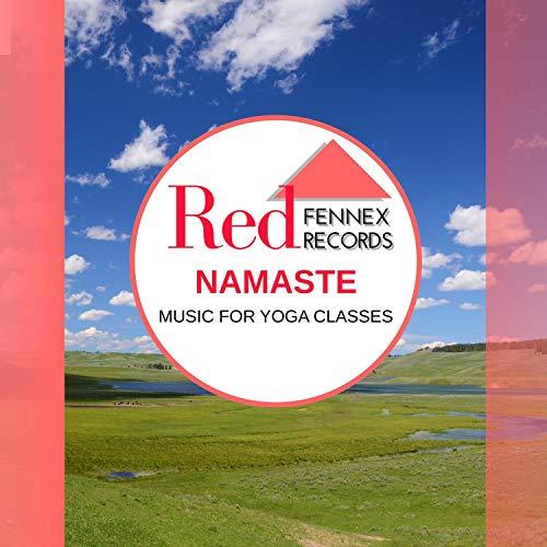 Namaste (Music For Yoga Classes)