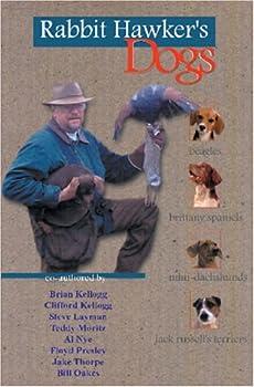 Paperback Rabbit Hawker's Dogs: Dogs for the Bush (The Falconer's Apprentice Series) Book