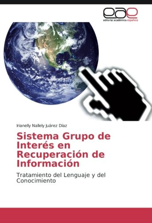 合わせて競争適切なSistema Grupo de Interes En Recuperacion de Informacion