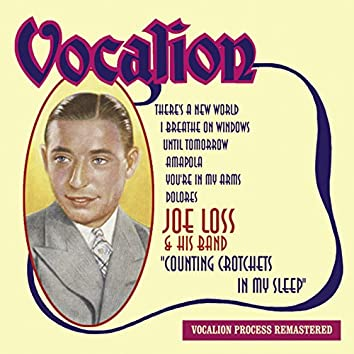 Joe Loss: Counting Crotchets in My Sleep