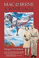 Mac & Irene: A WWII Saga