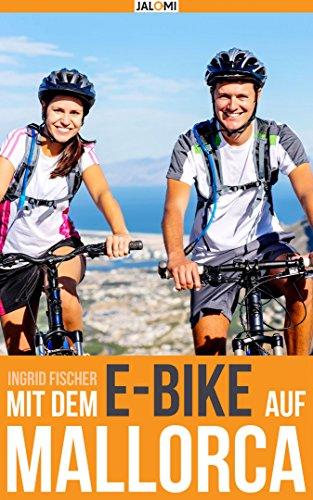 Mit dem e-Bike auf Mallorca (German Edition)