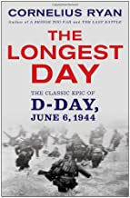 The Longest Day: The Classic Epic of D-Day PDF