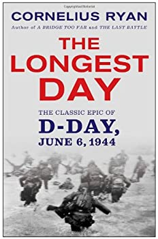 Paperback The Longest Day : The Classic Epic of D-Day Book