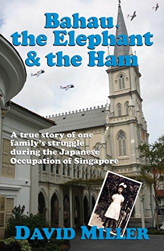 Bahau, the Elephant & the Ham (English Edition)