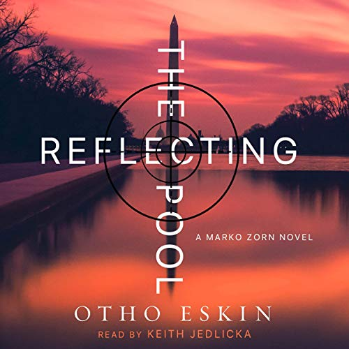 The Reflecting Pool Audiobook By Otho Eskin cover art