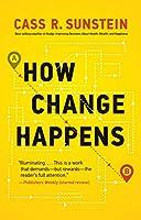How Change Happens (The MIT Press)