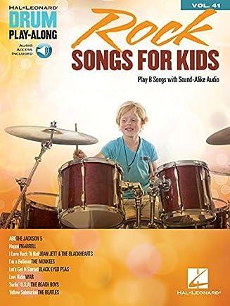 Rock Songs for Kids: Drum Play-Along Volume 41 (Hal Leonard Drum Play-along) by Hal Leonard Corp.(2016-10-01)