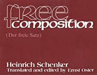 Free Composition: New Musical Theories and Fantasies