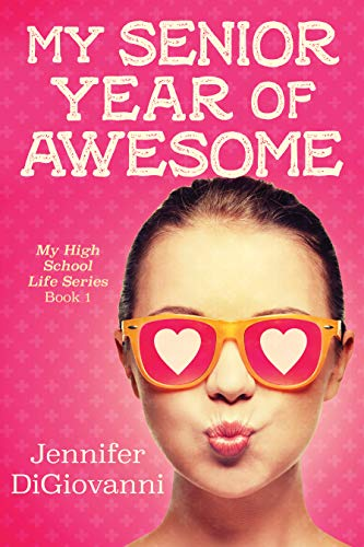 My Senior Year of Awesome (My High School Life Book 1) (English Edition)