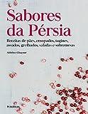 Sabores da Pérsia (Em Portuguese do Brasil)